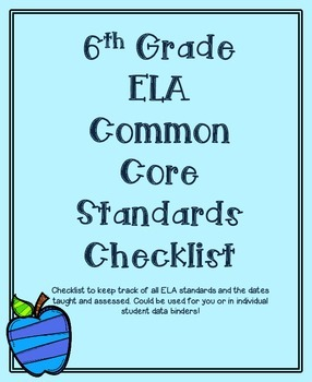 6th Grade ELA Common Core Standards Checklist