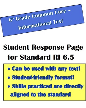 Common Core Informational Text -Student Response Page for RI 6.5 - 6th Grade