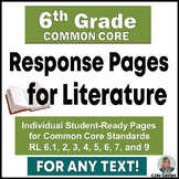 Common Core Reading - Student Response Pages for Literature - 6th Grade
