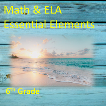 6th Grade ELA & Math Essential Elements for Cognitive Disabilities
