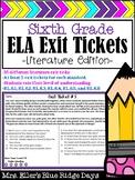 6th Grade ELA Reading Exit Slip Tickets Literature Edition