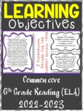 6th Grade ELA Reading COMMON CORE Learning Objective Cards | Color and B&W