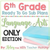 6th Grade Language Arts Substitute Plans. Emergency Sub Lessons