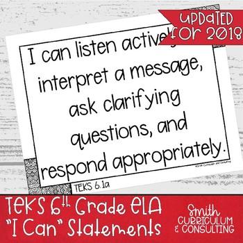 "Sixth Grade ELA TEKS ""I Can"" Statements"