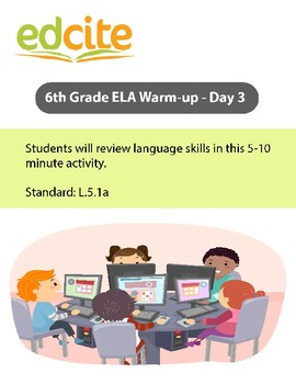 6th Grade ELA Warm-up  - Day 3