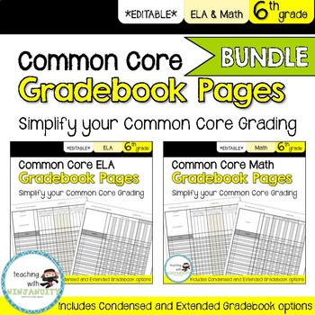 6th Grade ELA and Math Common Core Gradebook Pages **BUNDLE**