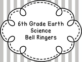 6th Grade Earth Science Bell Ringers / Warm-Ups