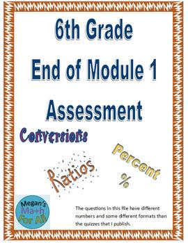 6th Grade End of Module 1 Assessment - Engage NY/Eureka Math - Editable
