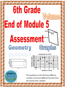 6th Grade End of Module 5 Assessment - SBAC - Editable