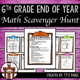 6th Grade End of Year Math Scavenger Hunt