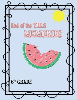 6th Grade End of the Year Booklet