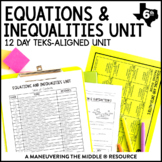 6th Grade Equations and Inequalities Unit: TEKS 6.9A, 6.9B