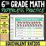 6th Grade Equivalent Ratios and Ratio Tables Google Classroom {6.RP.3A}