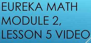 6th Grade Eureka Math - Module 2, Lesson 5
