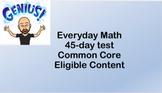 6th Grade Everyday Math 45-day Test - Common Core - Eligib