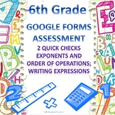 6th Grade Exponents and Expressions Google Forms Assessments