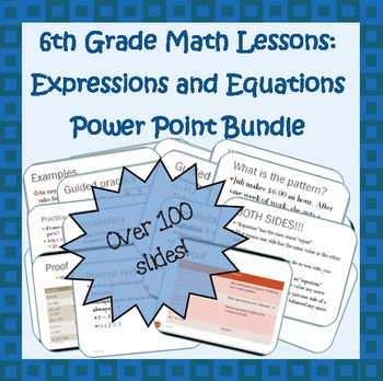 6th Grade Expressions & Equations Power Point Lesson Bundle