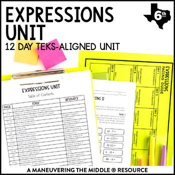 6th Grade Expressions Unit: TEKS 6.7A, 6.7B, 6.7C, 6.7D