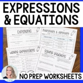 Expressions and Equations No Prep Worksheets