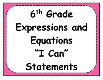 6th Grade Expressions and Equations Objectives Posters and Journal Checklists