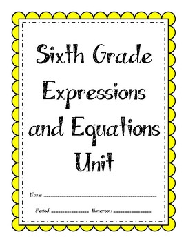 6th Grade Expressions and Equations Unit (Bundle)