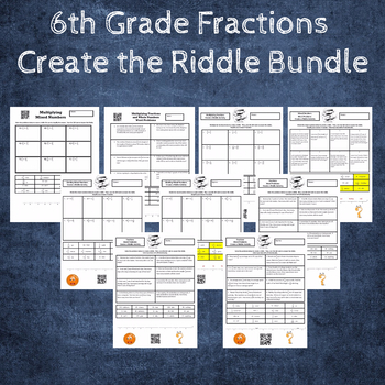 6th Grade: Fractions with Word Problems Create the Riddle Activity Bundle