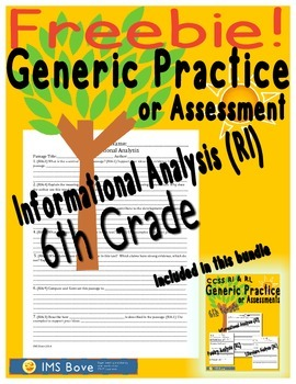 6th Grade Generic Informational Analysis Practice/Assessment