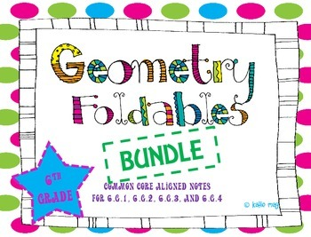 6th Grade Geometry Foldables Bundle ~Aligned to CCSS 6.G.1, 6.G.2, 6.G.3, 6.G.4