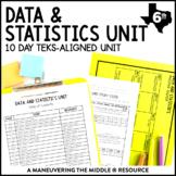 Data and Statistics Unit: 6th Grade TEKS 6.12A, 6.12B, 6.1