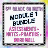 6th Grade Go Math Module 1 Bundle - Assessments, Notes, Pr