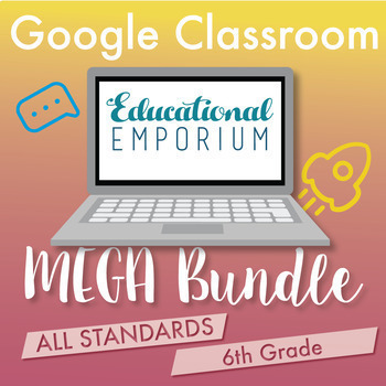 ⭐The ULTIMATE 6th Grade Google Classroom Math Bundle⭐ Distance Learning
