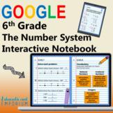 6th Grade Digital Interactive Notebook: The Number System ⭐ Google Slides™