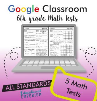 6th Grade Google Classroom Math Tests, Digital Math Tests, 6th Grade Math Tests