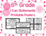 6th Grade Grade ELA I Can Statements for CCSS Standards (B