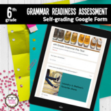 6th Grade Grammar Readiness Language Assessment ELA Digita
