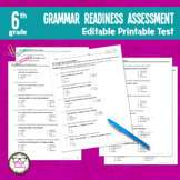 6th Grade Grammar Readiness Language Assessment ELA Editab