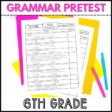 6th Grade Grammar and Language Pretest