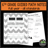 6th Grade Guided Math Notes - Aligned to Common Core Standards