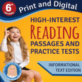 6th Grade High-Interest Informational Texts & PRACTICE TES