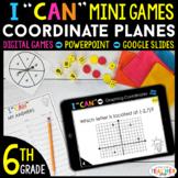 6th Grade I CAN Mini Math Games DIGITAL | Coordinate Plane