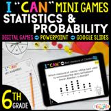 6th Grade I CAN Mini Math Games DIGITAL   Statistics & Pro