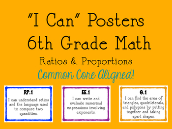 "6th Grade ""I Can"" Posters - Ratios & Proportional Relationships"