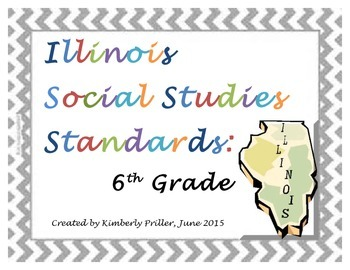 6th Grade Illinois Social Studies Standards - Kid Friendly