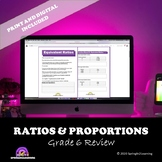 Ratios & Proportions Review | Grade 6 | Digital Version Included