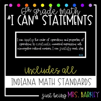 """6th Grade Indiana Math Standards - """"I CAN"""" statement posters"""