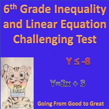 6th Grade Inequality and Linear Equation Challenging Math Test