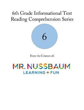 6th grade informational text reading comprehension series by mr nussbaum
