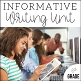 6th Grade Informative + Expository Writing   Unit 5   7 Weeks of Lesson Plans