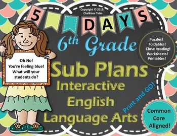 Sixth Grade Interactive  Emergency Sub Plans English Language Arts CCSS Aligned!