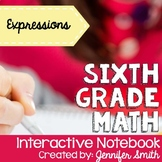 Sixth Grade Math Expressions Interactive Notebook Unit